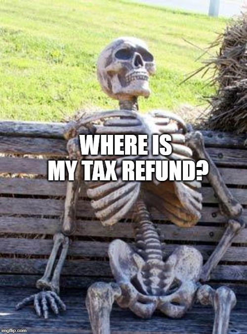 Where's my refund?